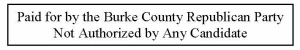 Paid for by the Burke County Republican Party